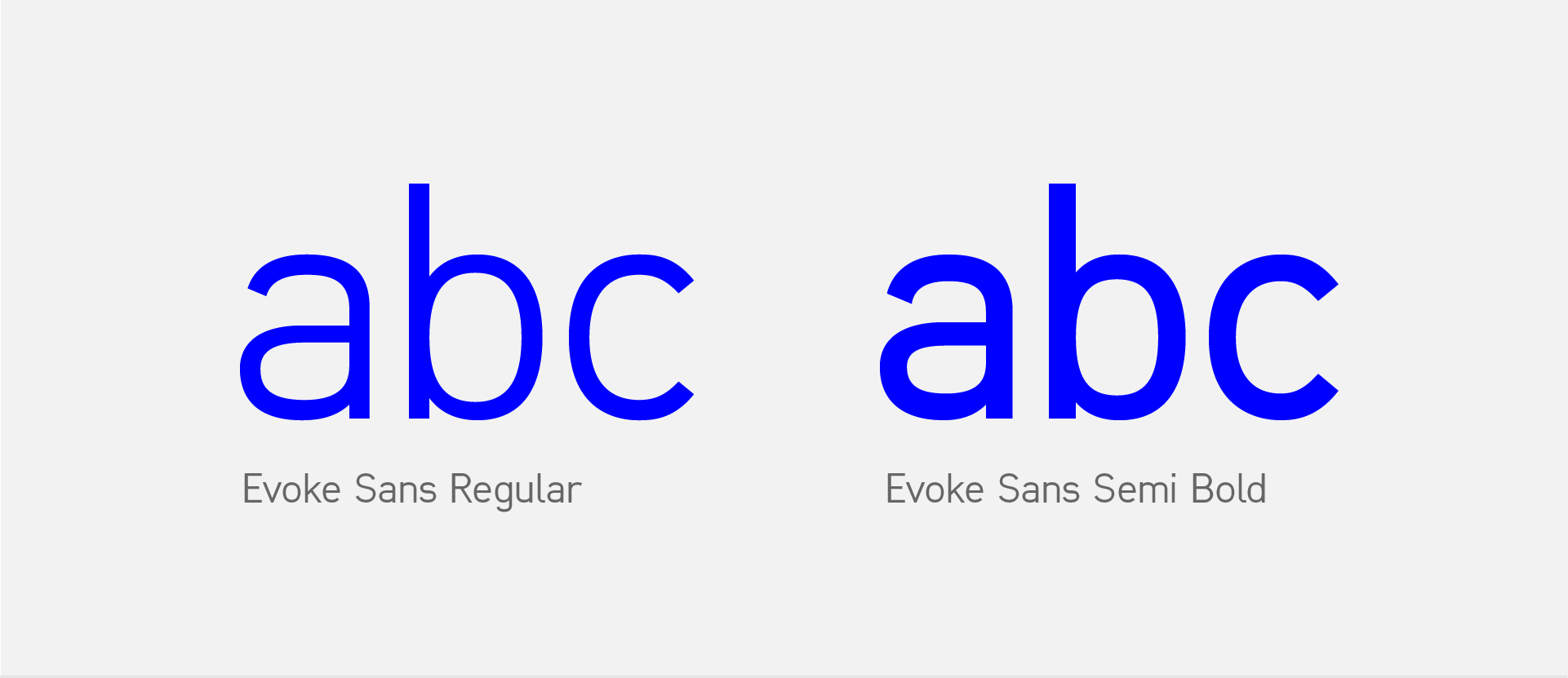Evoke sans regular and semibold